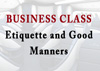 Business class etiquette tips